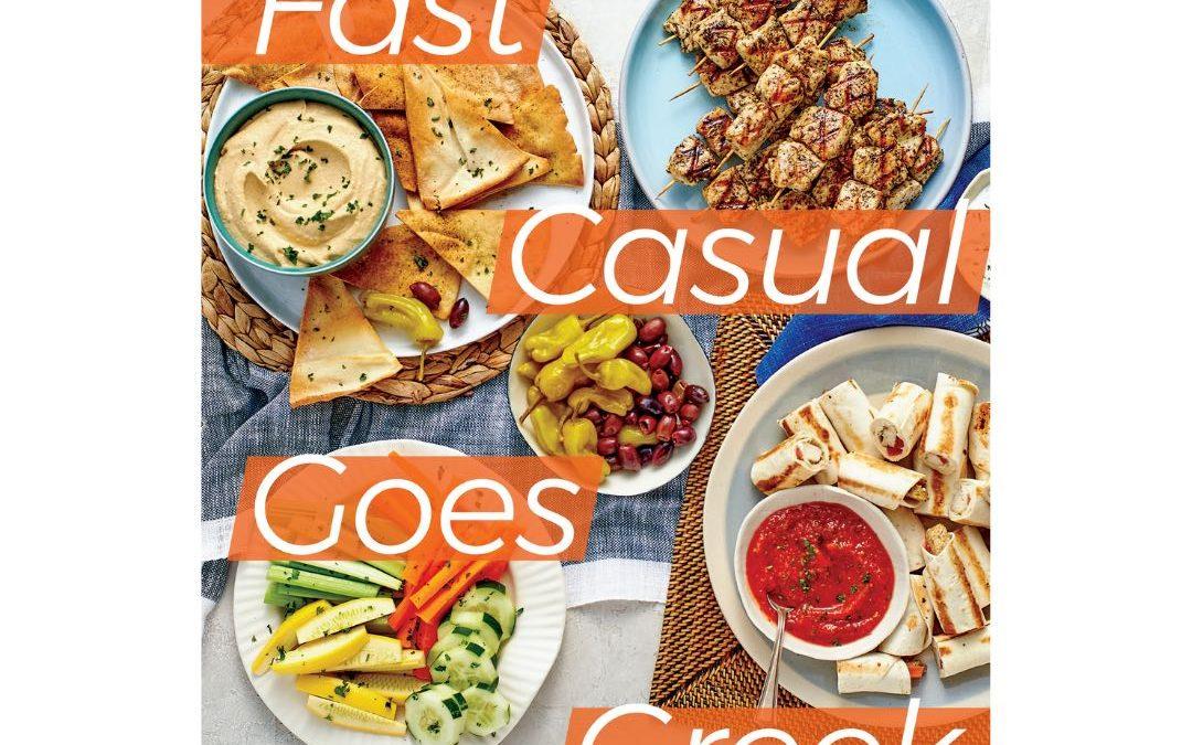 Estiator Magazine – Fast Casual Goes Greek