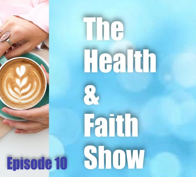 Episode 10 – Health & Faith Show – Truth News, tips to recognize truth and faith-based discussions