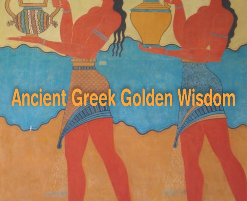 Ancient Greek Golden Wisdom – 10 Happiness Lessons we can learn from the Ancient Greeks