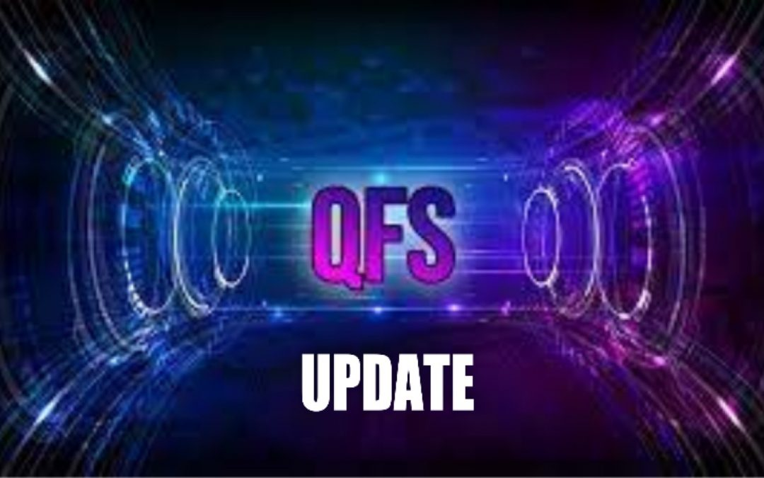 The NEW Quantum Financial System (QFS) has arrived – An update on the new Quantum Financial System