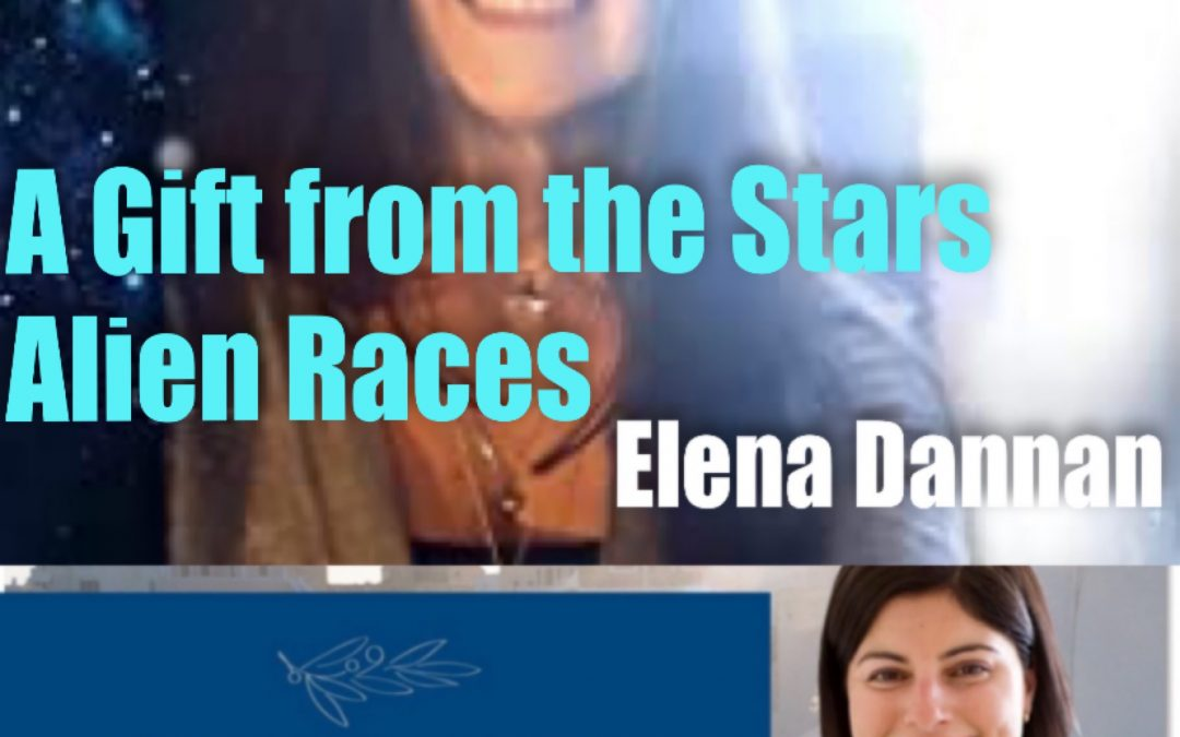 Elena Danaan – Wisdom for Life & Truth, Alien Technologies, Markabe Power/Protection and more.
