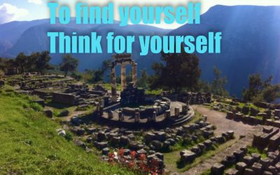 To Find Yourself – Think For Yourself – Know Thyself
