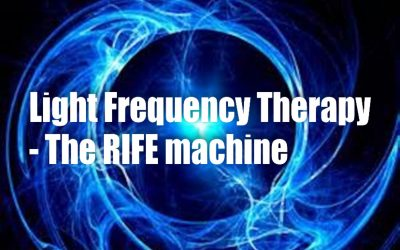 Light Frequency Therapy – The RIFE MACHINE  -The Light/Sound Therapy that was suppressed