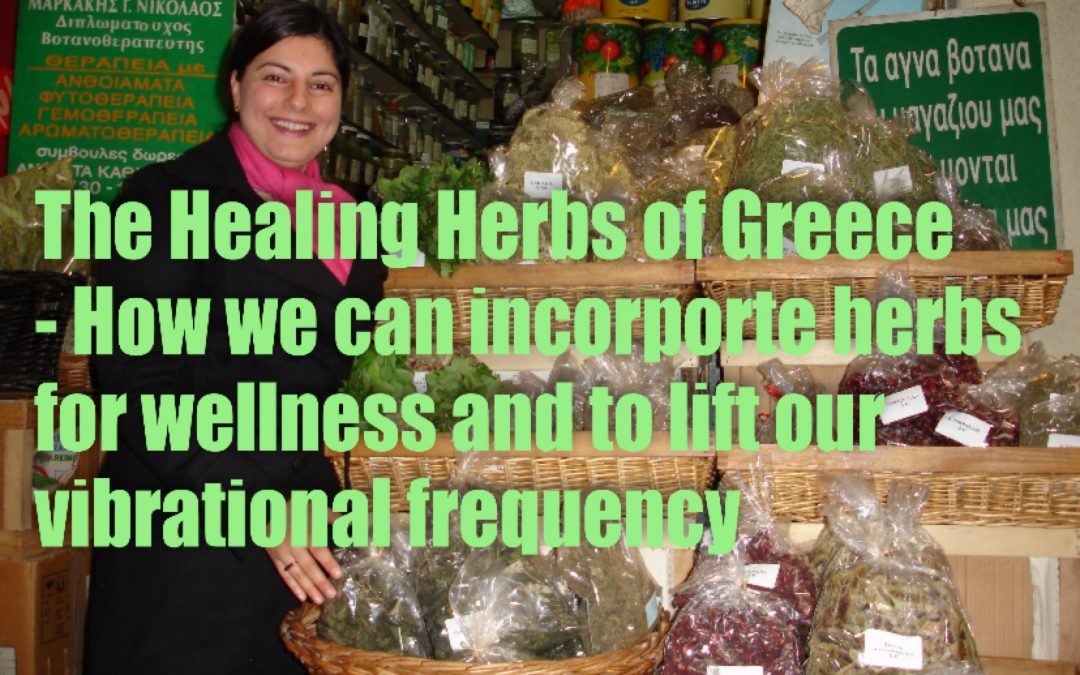 The Health & Faith Show – The Medicinal Herbs of Greece and the latest updates