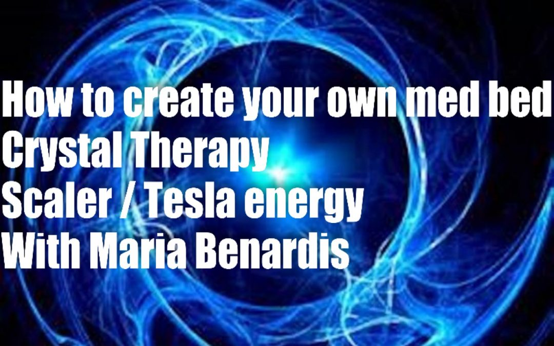 How to create your own Med Bed (Celestial Chamber), Scaler/Tesla energy devices that Heal and Crystal Therapy