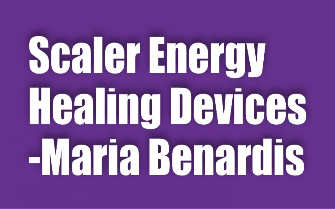SCALER ENERGY HEALING DEVICES