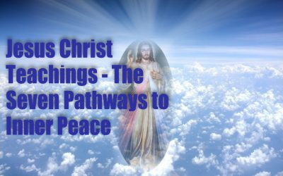 Health and Wellness Updates & Jesus Christ Teachings – The Seven Pathways to Peace