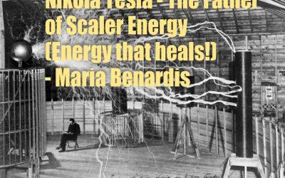 NIKOLA TESLA – The Father of Scaler Energy (Energy that heals!)
