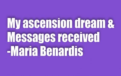 My ascension dream and messages received – 29 August 2021