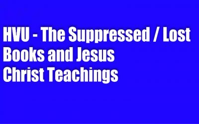 HVU – THE SUPPRESSED / LOST BIBLE BOOKS AND JESUS CHRIST TEACHINGS WITH CANDI, KIDD, AND MARIA BENARDIS